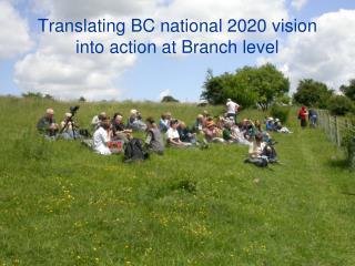 Translating BC national 2020 vision into action at Branch level