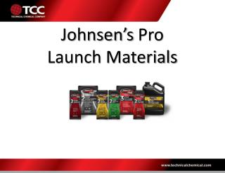Johnsen's  Pro Launch Materials