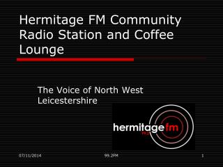Hermitage FM Community Radio Station and Coffee Lounge