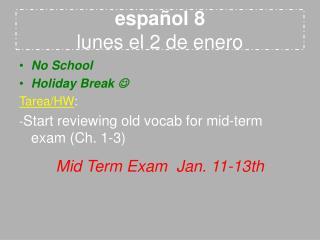 español 8 lunes el 2 de enero