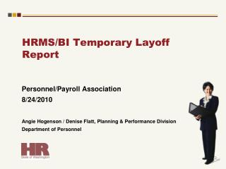 HRMS/BI Temporary Layoff Report