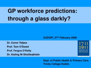 GP workforce predictions: through a glass darkly?