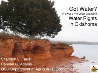 Got Water? (It's not a rhetorical question) Water Rights  in Oklahoma