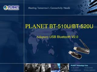 PLANET BT-510U/BT-520U
