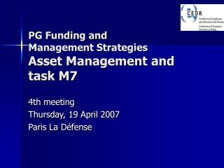 PG Funding and  Management Strategies Asset Management and task M7