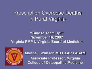 Prescription Overdose Deaths  in Rural Virginia