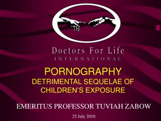 PORNOGRAPHY  DETRIMENTAL SEQUELAE OF CHILDREN'S EXPOSURE