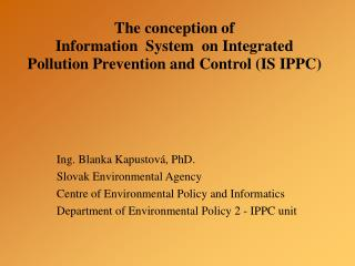 The conception of  Information  System  on Integrated Pollution Prevention and Control (IS IPPC)