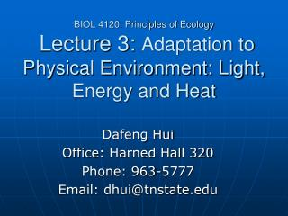 Dafeng Hui Office:  Harned Hall 320 Phone: 963-5777 Email: dhui@tnstate