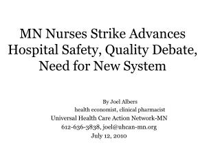 MN Nurses Strike Advances Hospital Safety, Quality Debate,  Need for New System