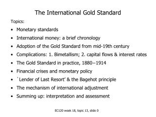 The International Gold Standard