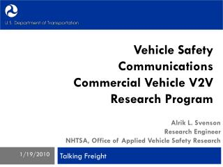 Vehicle Safety Communications  Commercial Vehicle V2V Research Program