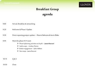 Breakfast Group agenda