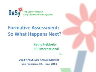 Formative Assessment:   So What Happens Next?