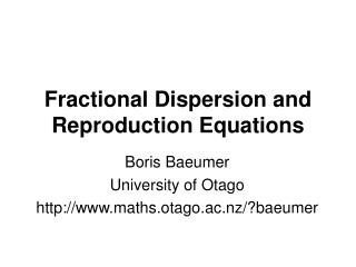 Fractional Dispersion and Reproduction Equations