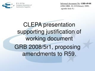 CLEPA presentation supporting justification of working document