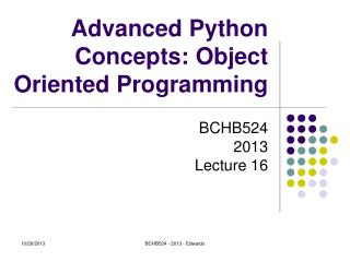 Advanced Python Concepts: Object Oriented Programming