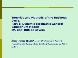 Theories and Methods of the Business Cycle. Part 1: Dynamic Stochastic General Equilibrium Models