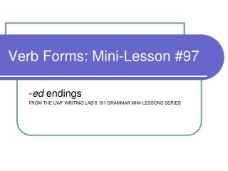 Verb Forms: Mini-Lesson #97