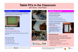Tablet PCs in the Classroom Sam Kamin,  Chad Peiper