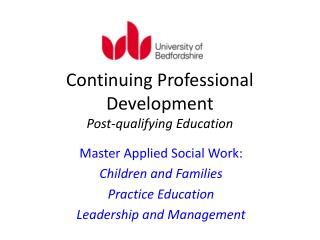 Continuing Professional Development  Post-qualifying Education