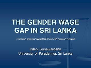 THE GENDER WAGE GAP IN SRI LANKA