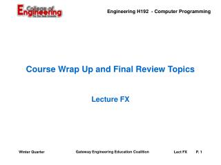 Course Wrap Up and Final Review Topics