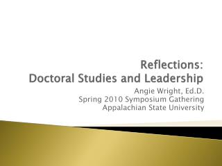 Reflections:  Doctoral Studies and Leadership