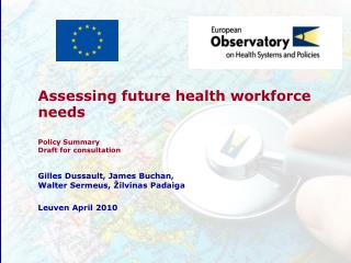 Assessing future health workforce needs Policy Summary Draft for consultation