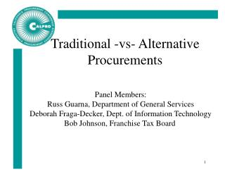 Traditional -vs- Alternative Procurements