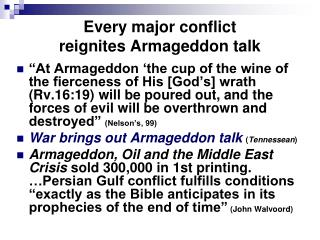 Every major conflict reignites Armageddon talk