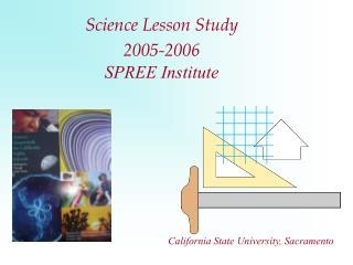 Science Lesson Study  2005-2006 SPREE Institute