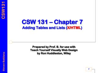 CSW 131 – Chapter 7 Adding Tables and Lists ( X/HTML )