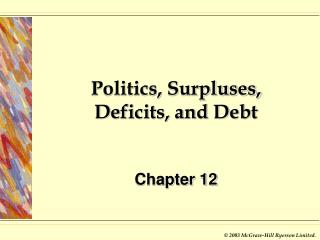 Politics, Surpluses, Deficits, and Debt