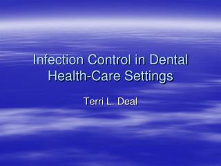 Infection Control in Dental Health-Care Settings