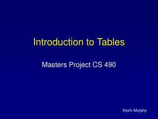 Introduction to Tables