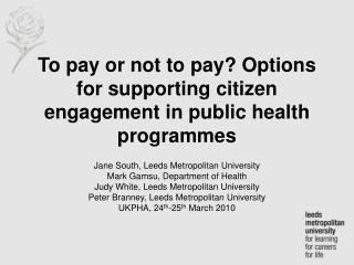 To pay or not to pay? Options for supporting citizen engagement in public health programmes