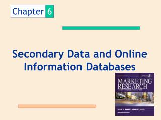 Secondary Data and Online Information Databases