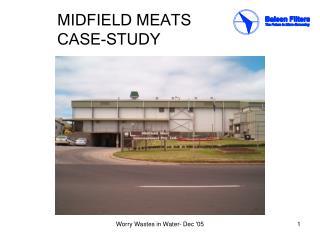 MIDFIELD MEATS CASE-STUDY