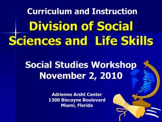 Division of Social Sciences and  Life Skills