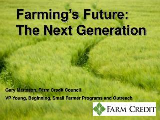 Farming's Future: The Next Generation