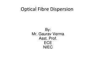 Optical Fibre Dispersion