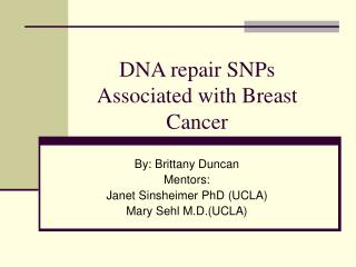 DNA repair SNPs Associated with Breast Cancer