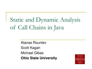 Static and Dynamic Analysis of Call Chains in Java