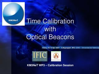 Time Calibration  with  Optical Beacons