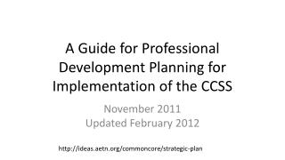A Guide for Professional Development Planning for Implementation of the CCSS