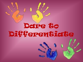 Dare to Differentiate