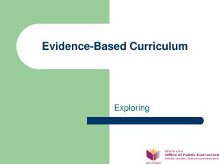 Evidence-Based Curriculum