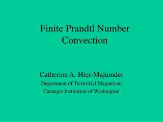 Finite Prandtl Number Convection