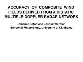 ACCURACY  OF  COMPOSITE  WIND  FIELDS DERIVED FROM A BISTATIC  MULTIPLE-DOPPLER RADAR NETWORK